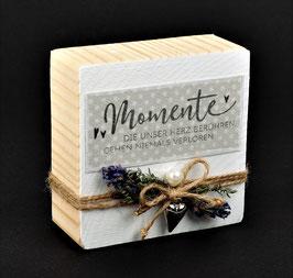 Holzblock mit Spruch & Lavendeldeko - MOMENTE