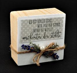 Holzblock mit Spruch & Lavendeldeko - EGAL
