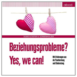 Beziehungsprobleme? Yes,we can!