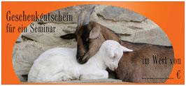 Geschenkgutschein für ein Ziegen-Seminar