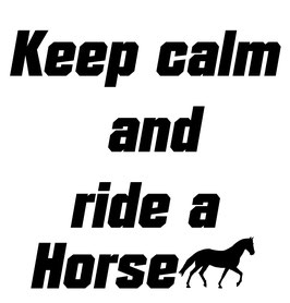 Quote Keep calm and ride a horse met klein paardje