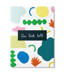 """Postkarte """"Du bist toll"""" (Unter Pinien)"""