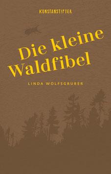 """Buch """"Die kleine Waldfibel"""" (Kunstanstifter)"""