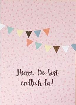 "Postkarte ""HURRA, Endlich bist du da"" (Rasmussons) Wimpel"