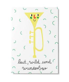"""Postkarte """"Laut, wild und Wunderbar"""" (Unter Pinien)"""