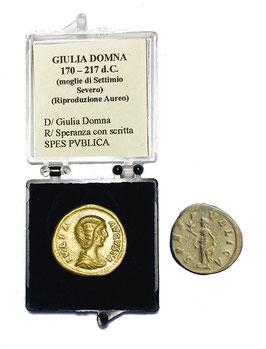 Riproduzione Aureo Giulia Domna, moglie di Settimio Severo 193 - 2311 d.C.