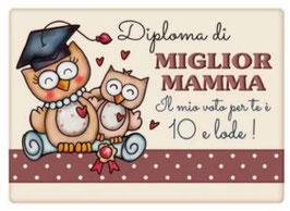 Diploma di Miglior Mamma