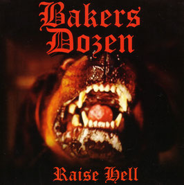 Bakers Dozen- Raise Hell