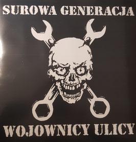 Surowa Generacja- Wojownicy Ulicy LP