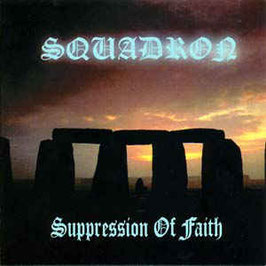 Squadron- Suppression of Faith CD