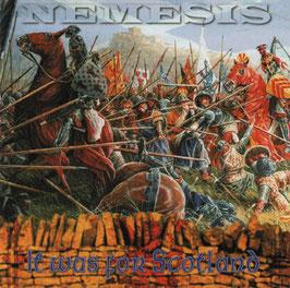 Nemesis- It was for Scotland LP