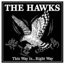 The Hawks- This Way is... Right Way CD