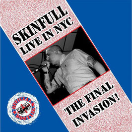 Skinfull- The Final Invasion (Live in NYC) Digipac