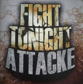 "Fight Tonight - Attacke ""CD"""