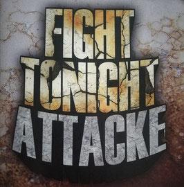 "Fight Tonight - Attacke ""CD"""
