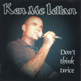 Ken McLellan- Don´t think twice CD