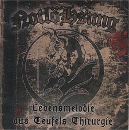 """Notlöhsung -  Lebensmelodie aus Teufels Chirurgie """"CD"""""""
