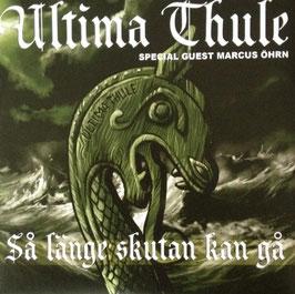 """Ultima Thule - Så länge skutan""""EP"""""""