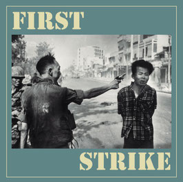 First Strike- The only good one... EP