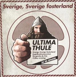 "Ultima Thule - Sverige, Sverige Fosterland ""EP"""