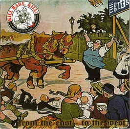 "Kill Baby, Kill! / The Gits - From The East to the West ""CD"""