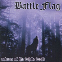 Battle Flag- Return of the White Wolf