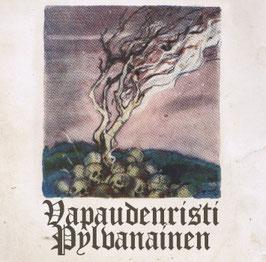 Vapaudenristi / Pylvanainen- Split EP