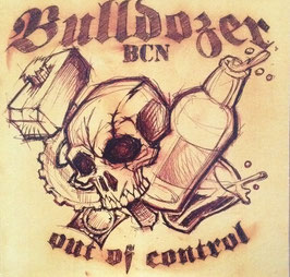 "Bulldozer - Out of Control ""EP"""