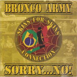 Bronco Army / Sorry, No!- Split CD