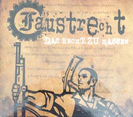 """Faustrecht - Das Recht zu hassen """"CD"""""""