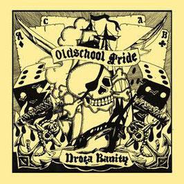 Oldschool Pride- Drogba Banity CD