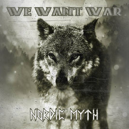 "We want War - Nordic Myth ""CD"""