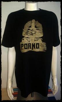 "P.O.R.N.O ""Shirt"""