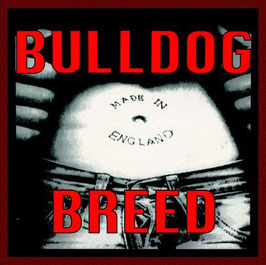 Bulldog Breed- Made in England LP