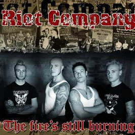 Riot Company- The fire's still burning