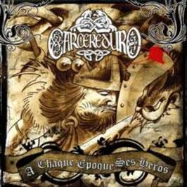 """Carecereduro- A Chaque Epoque ses Heroes """"CD"""""""