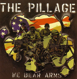 "The Pillage- We Bear Arms ""CD"""