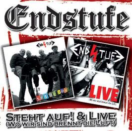 Endstufe- Steht auf! & Live (wo wir sind brennt die Luft) CD