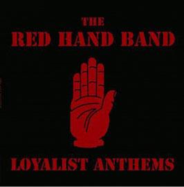 "Red Hand Band- Loyalist Anthem ""LP"""