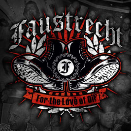 Faustrecht- For the Love of Oi! CD