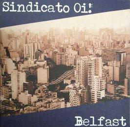 """Sindicato Oi!/Belfast - Split """"EP"""""""