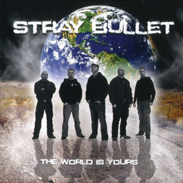 "Stray Bullets - The world is yours ""CD"""