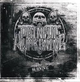 Painful Awakening- Survive CD