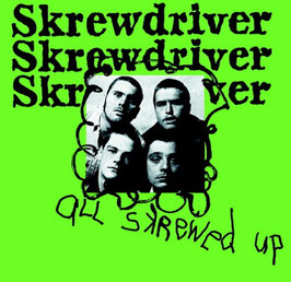 Skrewdriver- All skrewed up Digipac