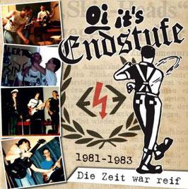 Endstufe- Die Zeit war reif (1981 - 1983) CD
