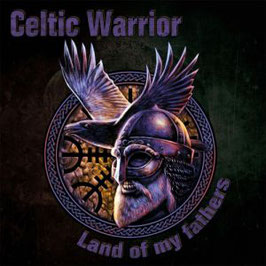 Celtic Warrior- Land of my Fathers CD