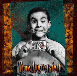 True Aggression- Jetzt gibts Stunk CD