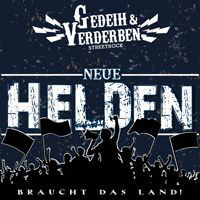 Gedeih& Verderben- Neue Helden Mini CD