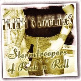 Mummy´s Darlings- Stormtroopers of Rock´n`Roll CD
