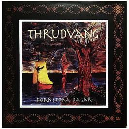 Thrudvang- Fornstora Dagar LP